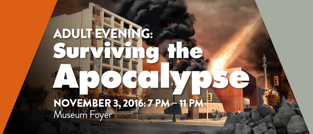 Surviving the Apocalypse