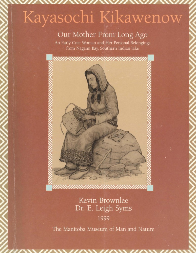 Kayaskochi Kikawenow: Our Mother from Long Ago